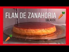 FLAN de ZANAHORIA, ESPECIAL | TARTA DE ZANAHORIA - YouTube Pudding Recipes, Cake Pops, Bread, Healthy, Desserts, Food, Cupcakes, Halloween, Youtube