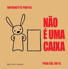 Nao é uma Caixa! (Not a Box in Portuguese) Diy And Crafts, Education, Comics, Books, Fictional Characters, Baby, Books For Kids, Story Books, Books Online