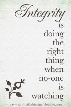 Integrity....doing the right thing