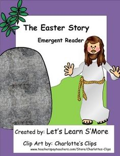 Easter: Easter Emergent Reader for the Christian Classroom, Jesus, Resurrection, Spring, Activity Reader, Class book, Cut and Paste, Christian ClassroomFree sample for my followers, follow me to hear about more free products!PLEASE TAKE A MOMENT TO RATE THIS FREE PRODUCT!***CHECK OUT MY OTHER EMERGENT READERS***This book is for the Christian classroom or home.