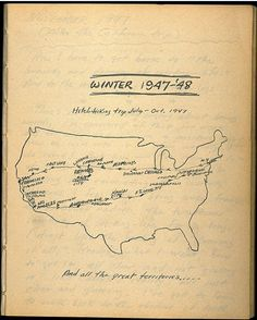 A map from Jack Kerouac's On the Road journal. ~ Waylon Lewis, Apr 29, 2010