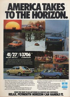 "On December 5, 1977, Chrysler Corporation introduced the Horizon for the US market; though meant to be a ""world car,"" the US Dodge Omni and Plymouth Horizon didn't bear much resemblance to their Simca sibling."