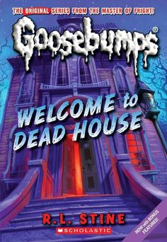 Ominous October – Welcome to Dead House (Goosebumps #1) by R.L. Stine