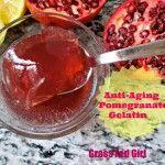 Anti-Aging Pomegranate Gelatin Treat (Gaps, Paleo, SCD, gluten free)