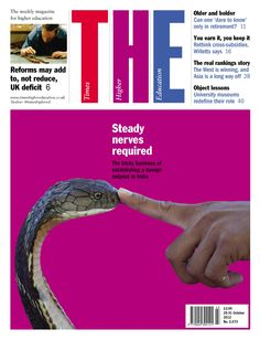 The tricky business of establishing a foreign outpost in India is this week's Times Higher Education cover feature.
