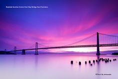 Explode Sunrise Colors Over Bay Bridge San Francisco   Flickr - Photo Sharing!