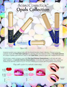 Limited-Edition SenseCosmetics Opals Collection. Contact me for more info!Lipsense Distributor ID: 210301