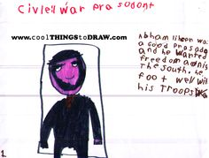 Yes, this is Abe Linkin, LoL.  Kids learn through drawing.