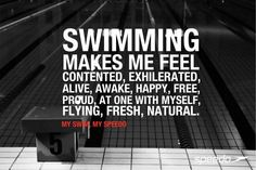 Swimming makes me feel like I'm dead most of the time