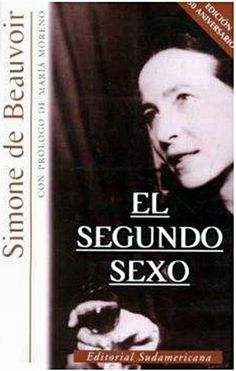El segundo sexo (Le Deuxième Sexe) es un libro escrito en 1949 por Simone de Beauvoir. Se le considera una de las obras más relevantes, a nivel filosófico, del siglo XX. Fue un rotundo éxito de ventas. Su autora comenzó a escribirlo cuando reflexionó, a propuesta de Jean-Paul Sartre, sobre lo que había significado para ella el ser mujer.