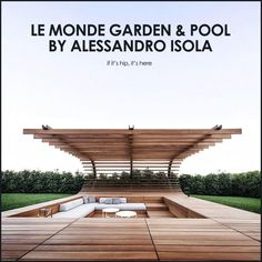 Designed by Alessandro Isola, the Le Monde Winery Garden and Pool feature unusual Corten Steel fencing, a stunning swimming pool and sunken teak seating.
