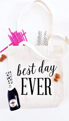 Best. Day. EVER! tote