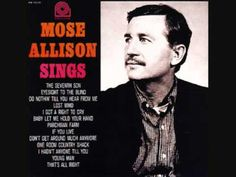 Mose Allison - Lost Mind.wmv