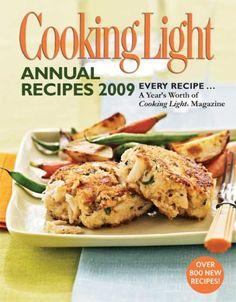 Cooking Light Annual Recipes 2009: Every Recipe...A Year's Worth of Cooking Light Magazine: Cooking Light Magazine: 9780848732363: Amazon.com: Books