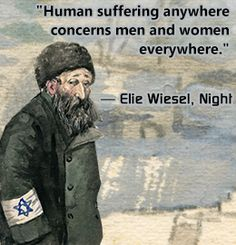 "Night By Elie Wiesel Quotes Entrancing We Must Not See Any Person As An Abstraction.""  Elie Wiesel"
