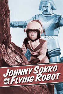Johnny Sokko & His Flying Giant Robot!