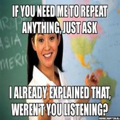 Unhelpful High School Teacher   MEME CREATOR - Simple Meme Creator / Generator