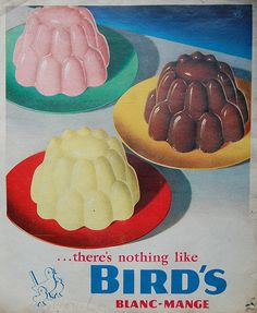 Blancmange - still going strong in school dining rooms in the 1970s!