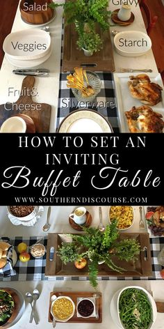 How to Set An Inviting Buffet Table   southern discourse