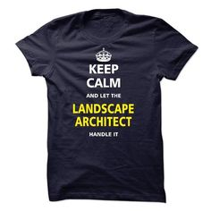 Let the LANDSCAPE ARCHITECT - #boyfriend gift #mothers day gift. GUARANTEE => https://www.sunfrog.com/LifeStyle/Let-the-LANDSCAPE-ARCHITECT-21828145-Guys.html?68278