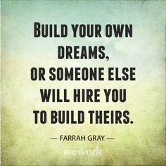 WeWork Inspirational Quote / Farrah Gray