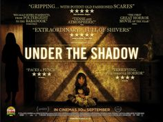 Uk Quad for the incredible film Under The Shadow Horror Movie Posters, Cinema Posters, Terror Movies, The Babadook, Incredible Film, Under The Shadow, Film Releases, Independent Films, The Incredibles