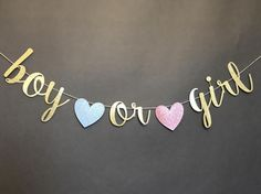 "This boy of girl banner makes a beautiful addition to your gender reveal party! Letters come in one standard size varying from 4 - 7 tall. Capital letters and tall lower case letters (h, k, b, etc.) are approximately 6.2"" tall and lower case letters are approximately 4.2"" tall. The"
