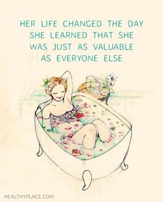 Positive Quote: Her life changed the day she learned that she was just as…