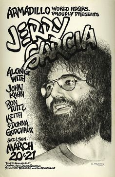 The Jerry Garcia Band Armadillo-Texas 1972 Concert Poster – musicposters Grateful Dead Image, Grateful Dead Poster, Festival Posters, Concert Posters, Music Posters, Band Posters, Austin Music, Jerry Garcia Band, Rock Concert