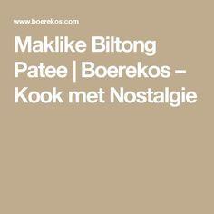 Maklike Biltong Patee | Boerekos – Kook met Nostalgie Biltong, South African Recipes, Party Planning, Food And Drink, Appetizers, Healthy Recipes, How To Plan, Afrikaans, Onions