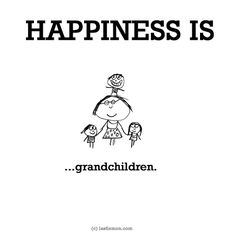 HAPPINESS IS...grandchildren. seeing our kiddos with their grandparents, building memories.