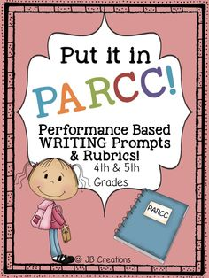 Prepare your students for the upcoming PARCC assessments with this set of common core aligned writing passages, prompts, and rubrics! Seven original writing passages cover tasks for research simulation, literary analysis, and narrative writing. 2 rubrics modeled off of the Parcc rubric examples are included in order to evaluate students' writing development for each area…