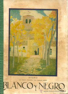 Revista Blanco y Negro – 1927 * ISADORA DUNCAN * ÁVILA * SANTILLANA *