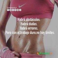 Habrá obstáculos Habrá dudas Habrá errores Pero con trabajo duro, no hay límites.