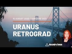 Uranus Retrograd August 2020 - YouTube 15 August, Golden Gate Bridge, Youtube, Youtubers, Youtube Movies