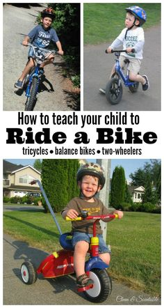 Great tips on how to teach your child to ride a bike!  Includes ideas for tricycles, balance bikes, and two wheelers.  // cleanandscentsible.com