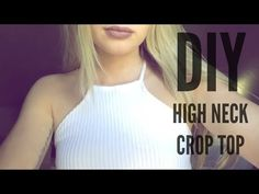 DIY | Ribbed High Neck Crop Top (Under $3!) - YouTube