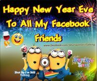 happy new year eve to all my facebook friends