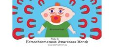 Awareness Month | Canadian Hemochromatosis Society May Awareness Month, Create Awareness, Community Bulletin Board, Public Service Announcement, Letter To Yourself, Blood Donation, Cultural Center, Cover Photos, The Incredibles