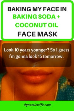 Baking soda and coconut oil face mask apparently makes you look 10 years younger. This is my first time trying it out. Baking Soda Coconut Oil, Baking Soda Face, Skin Tips, Skin Care Tips, Beauty Care, Beauty Skin, Beauty Hacks, Beauty Secrets, Coconut Oil For Face