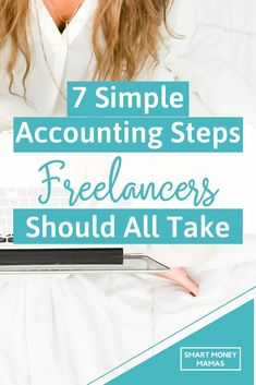 business finance 7 Simple Accounting Steps Should All Take // Smart Money Mamas -- Business Bank Account, Small Business Accounting, Accounting And Finance, Business Tips, Accounting Cycle, Business Education, Online Business, Make More Money, Make Money Online