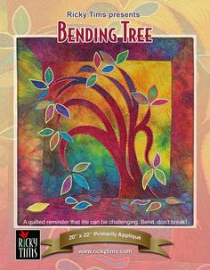 """""""Bending Tree"""" by Ricky Tims The Quilt Show, Reverse Applique, Quilting Designs, Quilt Design, Tree Patterns, Satin Stitch, How To Dye Fabric, Quilt Tutorials, Textile Art"""