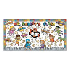 Super Hero Bulletin Board - Have each child add their own name; super power tag to poster. OrientalTrading.com