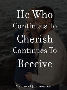 Cherish your wife!