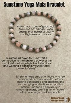 "Sunstone helps empower those who feel persecuted or abandoned by others, instilling confidence and optimism and encouraging motivation and positive action.  Sunstone is also useful in removing energy draining ties or ""hooks"" into your energy by other people.  GOOD ENERGY: Sunstone Yoga Mala Bracelet"