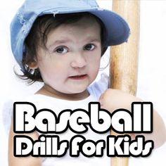 Best baseball drills for kids:  http://www.getbaseballdrills.com/baseball-drills-for-kids/
