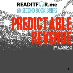 Predictable Revenue in 60 seconds. Want the version? Get a free Readitfor.me account. Thing 1 Thing 2, Accounting, This Book, Free, Business Accounting