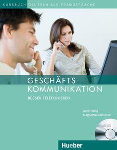 Hueber | Shop/Katalog | Geschäftskommunikation – Besser Telefonieren / Kursbuch mit Audio-CD