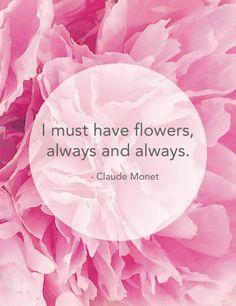"I Must Have Flowers, Always and Always. - Claude Monet - 8.5"" x 11"" Art Print by Kelly Elizabeth Designs"