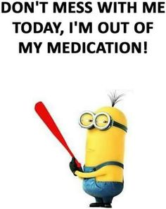 Find very good Jokes, Memes and Quotes on our site. Keep calm and have fun. Funny Pictures, Videos, Jokes & new flash games every day. Funny Minion Memes, Minions Quotes, Jokes Quotes, Funny Jokes, Life Quotes, Hilarious, Minion Humor, Minion Sayings, Sassy Quotes